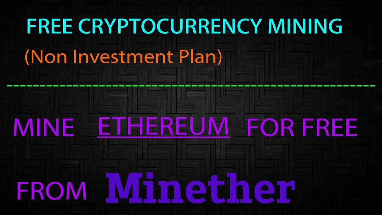 free ethereum mining without investment
