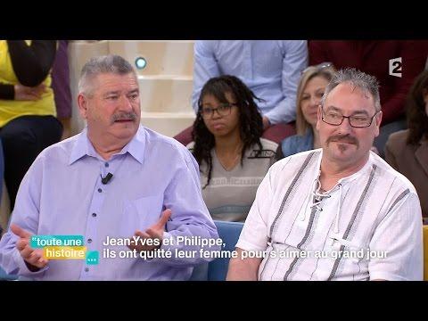 Jean-Yves et Philippe, ils ont quitté leur femme pour vivre leur amour #REPLAY #touteunehistoire
