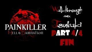 PainKiller : Hell & Damnation part 4 + FIN avec Tsubaki