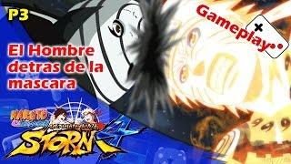 El hombre detras de la mascara | Naruto Shippuden Ultimate Ninja Storm 4 | Parte 3