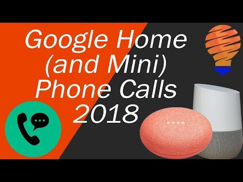 Google Home Phone Calls In 2018 - How To Make Calls And Who Can Make Them