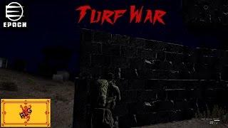Arma 3: Epoch Mod Ep. 4 Turf War