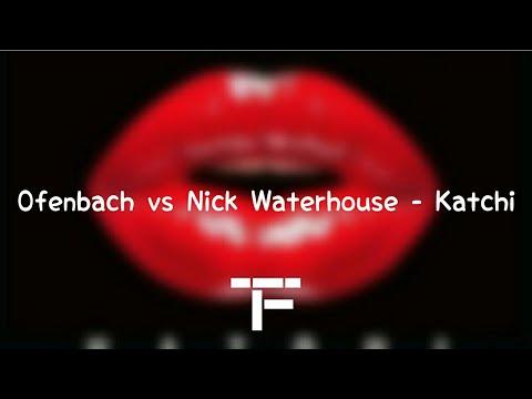 [TRADUCTION FRANÇAISE] Ofenbach vs. Nick Waterhouse - Katchi