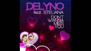 Delyno Feat. Steliana - Don