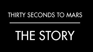 Скачать THE STORY Thirty Seconds To Mars Subtitulado Al Español