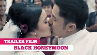 Trailer Film: Black Honeymoon -- Hengki Kurniawan, Nikita Mirzani