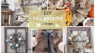 DIY Fall Wreaths | 3 Farmhouse Designs | Fall Decor