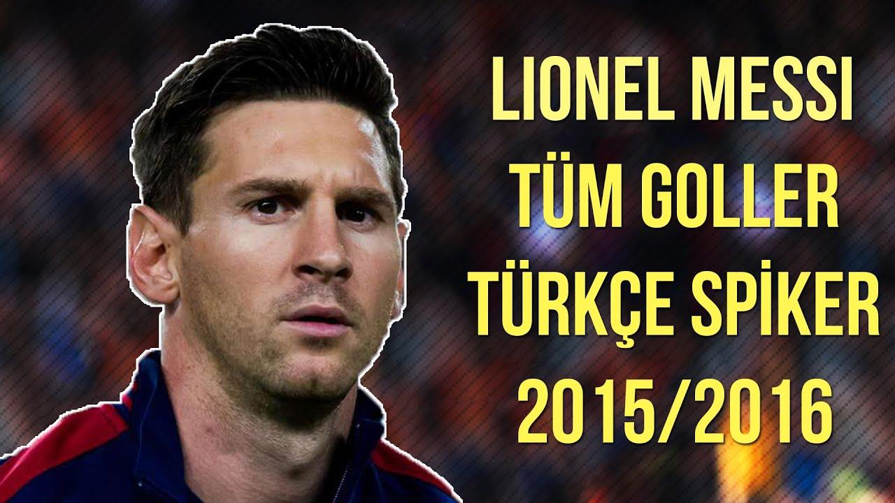 Lionel Messi - 2015/16 Tüm Goller | Türkçe Spiker • HD