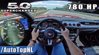 780HP FORD MUSTANG GT 5.0 V8 SUPERCHARGED on AUTOBAHN [NO SPEED LIMIT] by AutoTopNL