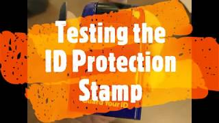 Product Testing: the ID Protection Stamp