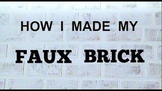Faux Brick / Farmhouse Kitchen / Faux Brick Wall