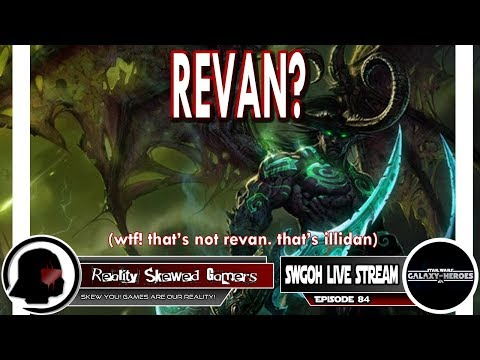 SWGOH Live Stream Episode 84: Revan? | Star Wars: Galaxy of Heroes #swgoh