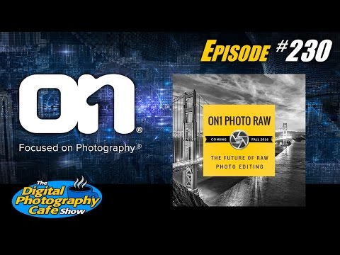 #230: ON1 Photo RAW, an Adobe Lightroom Alternative
