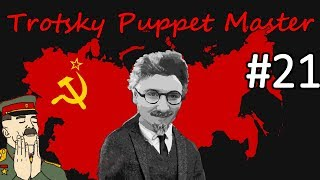 HoI4 - Road to 56 - Soviet Union - Trotsky the Puppeteer - Part 21
