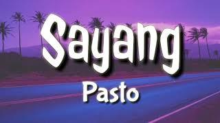 Pasto - Sayang { Lirik }