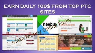 The Best Top Paying 100% Trusted PTC Sites 2017 | Earn 5-100$ Daily Easily