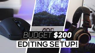 Best PC Editing Setup Under $200 2018!