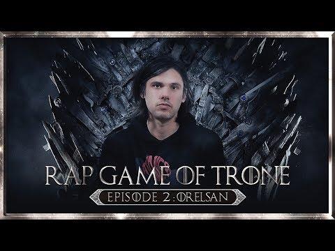 Youtube: ORELSAN – RAP GAME OF TRÔNE – Episode 2 ( #RGOT ) I Daymolition