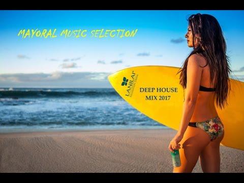 Deep House Mix 2017/ Ibiza Deep Summer Remix 2017 | Deep House Club Mix 2017|Deep House Chill Mix