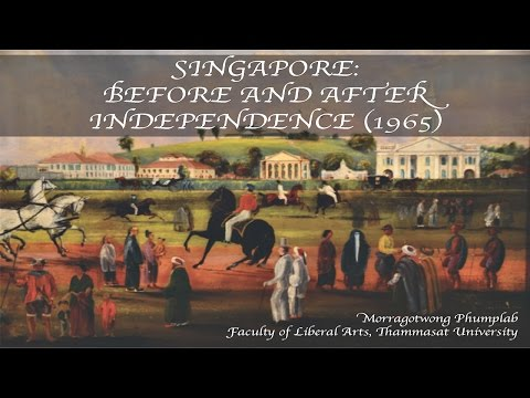 Singapore: Before and After Independence 1965 (2508) : มรกตวงศ์ ภูมิพลับ