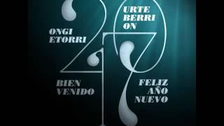 Bienvenido - Ongi Etorri 2017