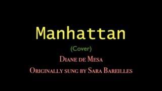 Manhattan - Sara Bareilles (Cover) - Diane de Mesa