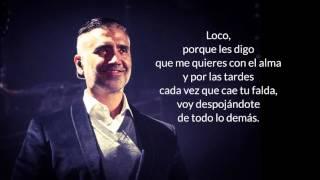 Loco - ALEJANDRO FERNÁNDEZ Letra [HD]