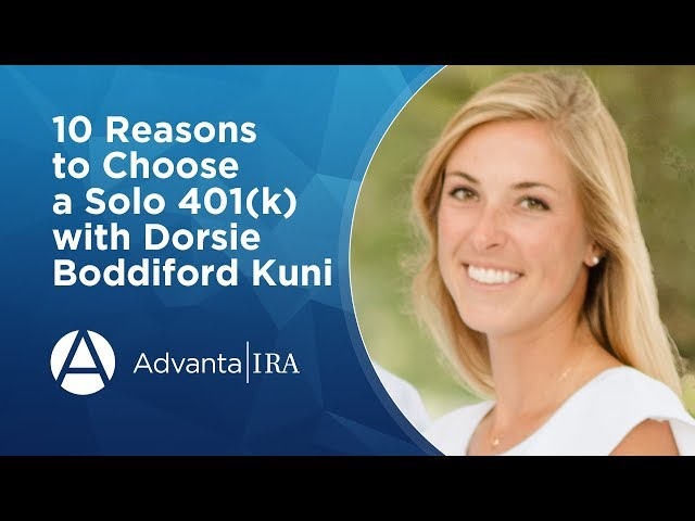 10 Reasons to Choose a Solo 401k