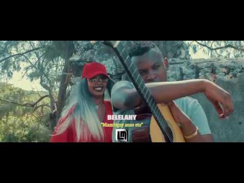 Belelahy -Miambigny anao eto (gasy malagasy 2018)