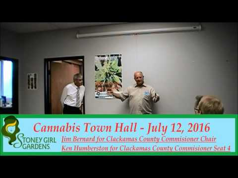 Stoney Girl Gardens Presents a Clackamas County Cannabis Town Hall - 7/12/2016