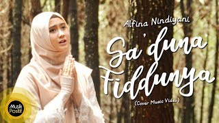Alfina Nindiyani - Sa'duna Fiddunya (Cover Music Video)