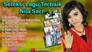 Download Seleksi Lagu Tapsel Terbaik Nila Sari. By Namiro Production Dan Nila Sari Production