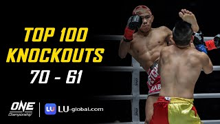 ONE Championship's Top 100 Knockouts   70 - 61