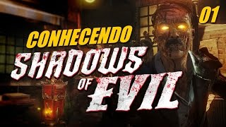 Shadows of Evil #1 | Acabou a ansiedade! (BO3 Zombies)