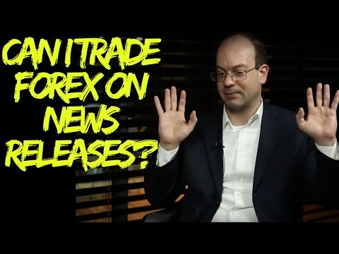 How to trade the Non-Farm Payrolls. Is it Wise to Trade Forex on News Releases?