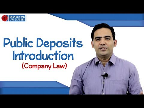 Public Deposits Introduction (Company Law) | Law Lectures with Sanyog Vyas