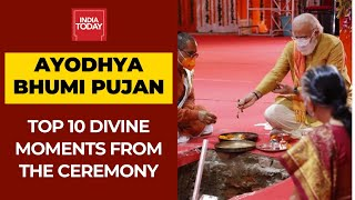 Top 10 Divine Moments From Ayodhya Ram Mandir Bhumi Pujan Ceremony