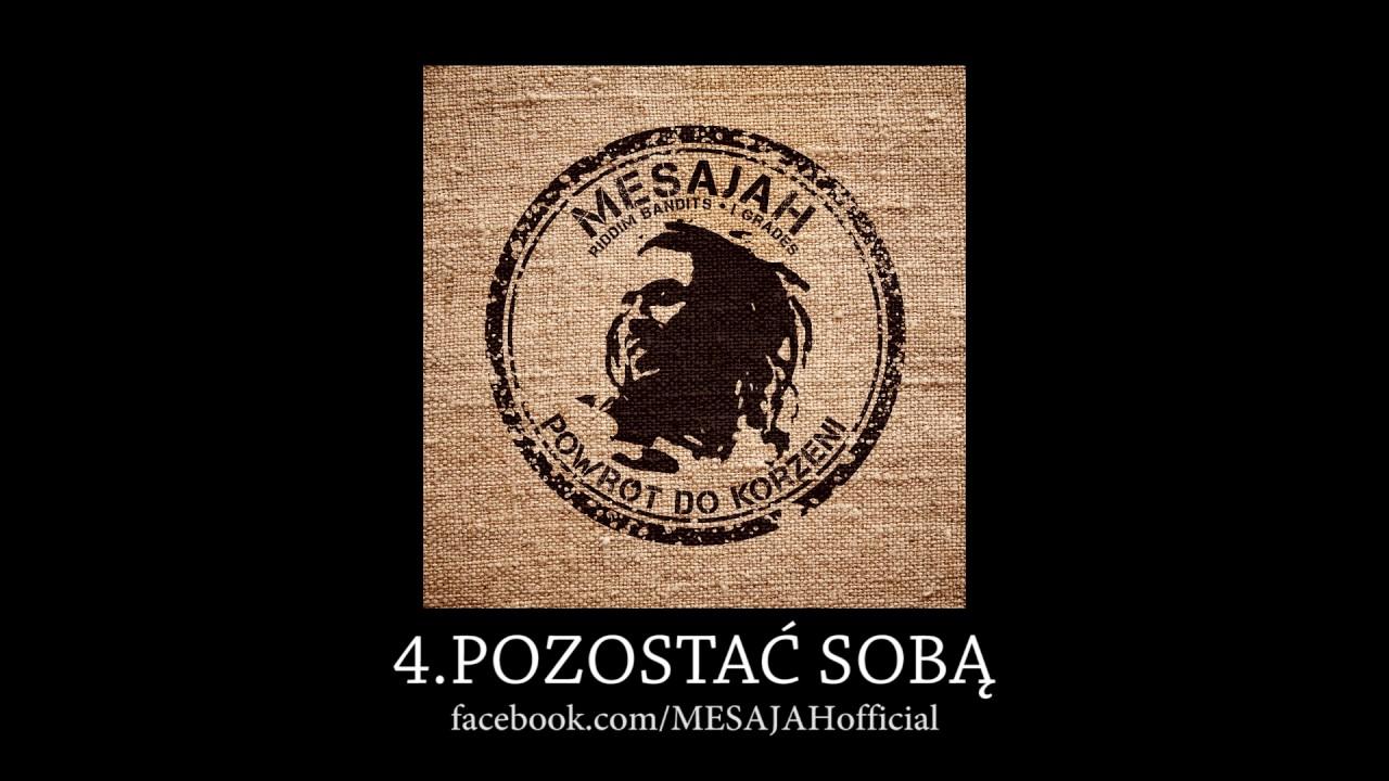 Mesajah - Pozostać sobą - tekst piosenki, tłumaczenie