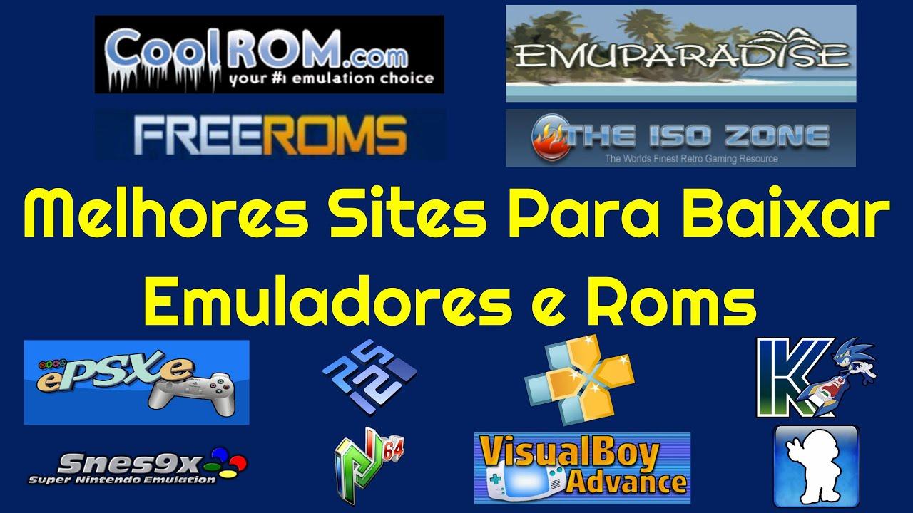 Melhores Sites Para Baixar Emuladores e Roms