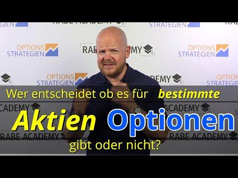Wer entscheidet ob es für bestimmte Aktien Optionen gibt oder nicht? | Jens Rabe
