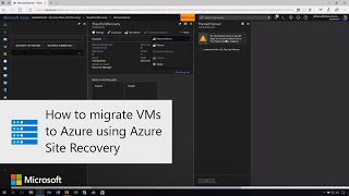 How to migrate VMs to Azure using Azure Site Recovery