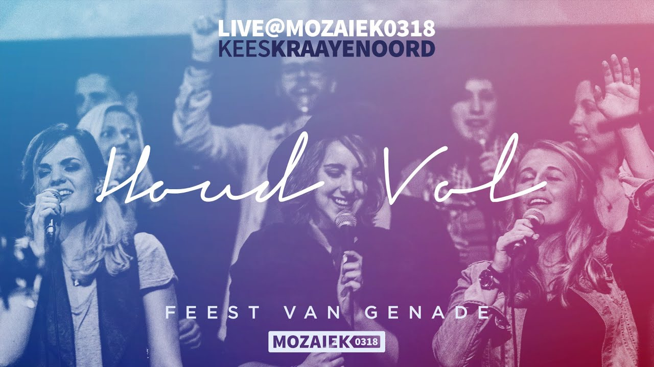 Houd Vol (Opw. 798) - Live@Mozaiek0318
