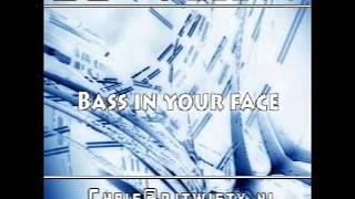 DJ Twisty - Bass in your face