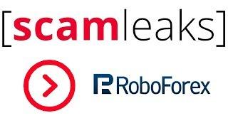 Roboforex мошенники Расследование брокера Робофорекс [ScamLeaks]