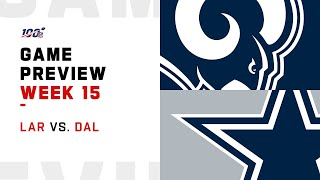Los Angeles Rams vs Dallas Cowboys Week 15 NFL Game Preview