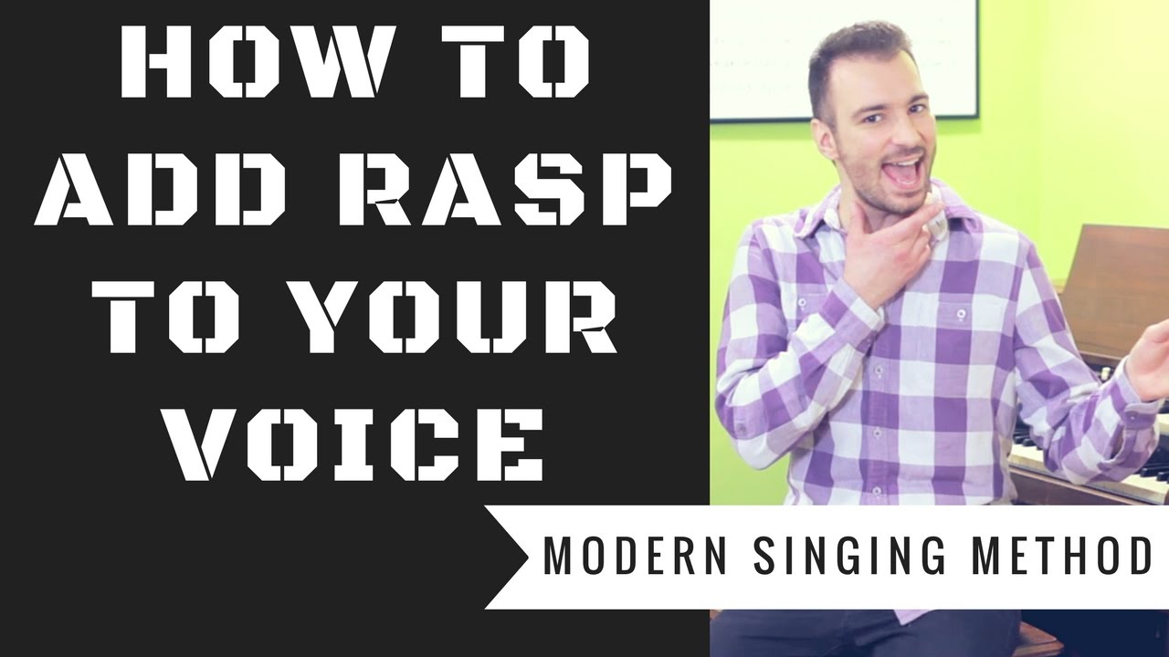 voice lessons how to add rasp to your voice tutorial step by step singing lesson msm. Black Bedroom Furniture Sets. Home Design Ideas