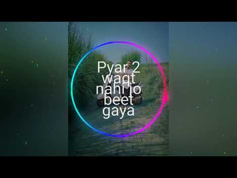 Pyar Tha Waqt Nahi Jo Beet Gaya Cover Song Dj LKy Official Remix