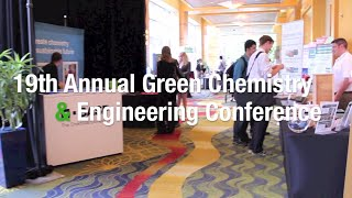 19th Annual Green Chemistry & Engineering Conference - Call for Papers Now Closed