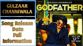 GODFATHER | Gulzaar Chhaniwala ( full Information) | New Haryanvi song 2019 |