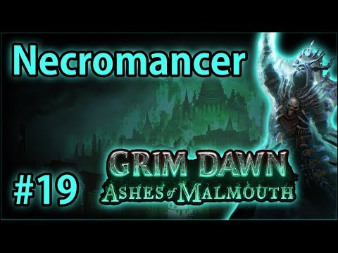 Archon & Lucius - Summoner Necromancer #19 - Let's Play Grim Dawn: Ashes of Malmouth (v1.0.2.1)